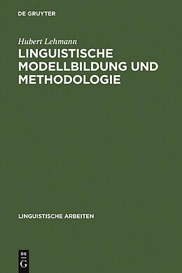 E-Book (pdf) Linguistische Modellbildung und Methodologie von Hubert Lehmann