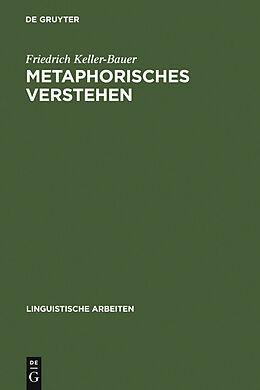 E-Book (pdf) Metaphorisches Verstehen von Friedrich Keller-Bauer