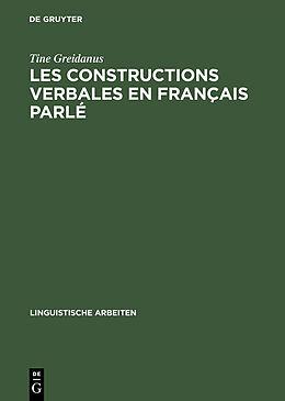 eBook (pdf) Les constructions verbales en français parlé de Tine Greidanus