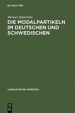 E-Book (pdf) Die Modalpartikeln im Deutschen und Schwedischen von Werner Heinrichs