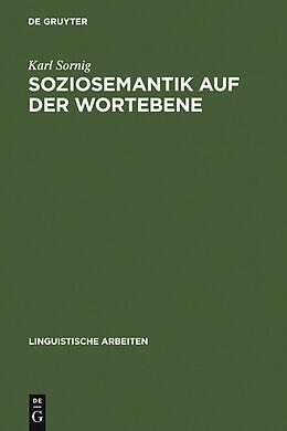 E-Book (pdf) Soziosemantik auf der Wortebene von Karl Sornig