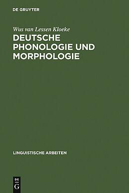 E-Book (pdf) Deutsche Phonologie und Morphologie von Wus van Lessen Kloeke