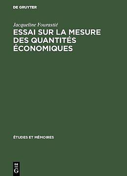 eBook (pdf) Essai sur la mesure des quantités économiques de Jacqueline Fourastié