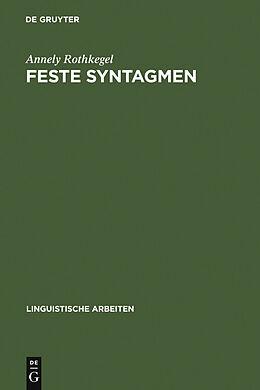 E-Book (pdf) Feste Syntagmen von Annely Rothkegel
