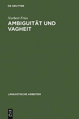 E-Book (pdf) Ambiguität und Vagheit von Norbert Fries