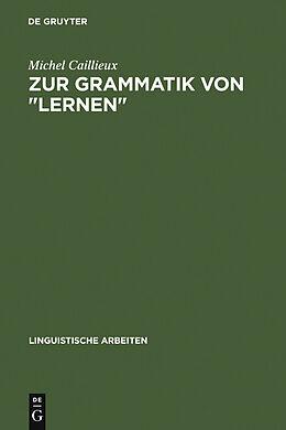 """E-Book (pdf) Zur Grammatik von """"lernen"""" von Michel Caillieux"""