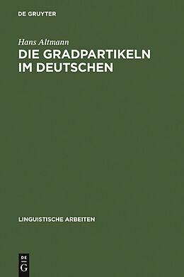 E-Book (pdf) Die Gradpartikeln im Deutschen von Hans Altmann