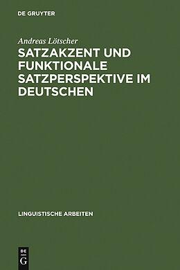 E-Book (pdf) Satzakzent und Funktionale Satzperspektive im Deutschen von Andreas Lötscher