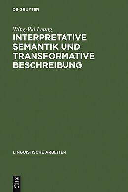 E-Book (pdf) Interpretative Semantik und transformative Beschreibung von Wing-Pui Leung