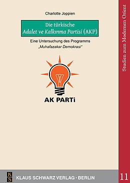 E-Book (pdf) Die türkische Adalet ve Kalknma Partisi (AKP) von Charlotte Joppien