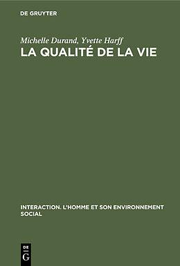eBook (pdf) La qualité de la vie de Michelle Durand, Yvette Harff