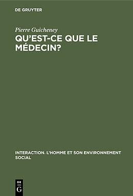 eBook (pdf) Qu'est-ce que le médecin? de Pierre Guicheney