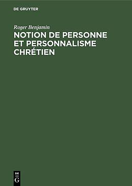 eBook (pdf) Notion de personne et personnalisme chrétien de Roger Benjamin