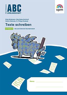 Geheftet Texte schreiben von Nina Bode-Kirchhoff, Kathrin Dahncke, R.-Philipp Rackwitz