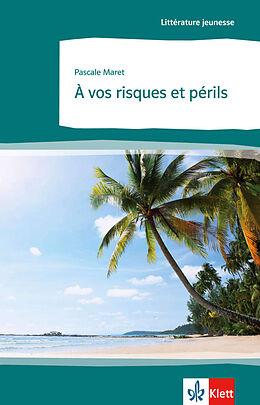 Kartonierter Einband À vos risques et périls von Pascale Maret