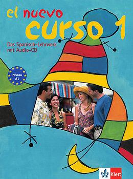 Kartonierter Einband El Nuevo Curso 1 von Lourdes Gómez de Olea, Palmira López Pernía, Marlies Heydel
