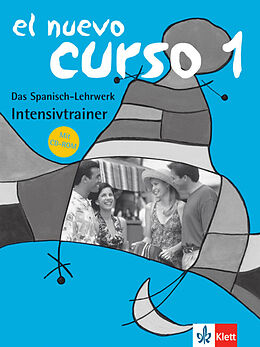 Kartonierter Einband El Nuevo Curso 1, Intensivtrainer mit CD-ROM von Palmira López Pernía, Diana Lagier de Milani