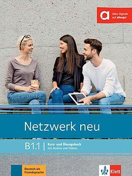 Kartonierter Einband Netzwerk neu B1.1. Kurs- und Übungsbuch mit Audios und Videos von Stefanie Dengler, Tanja Mayr-Sieber, Paul Rusch