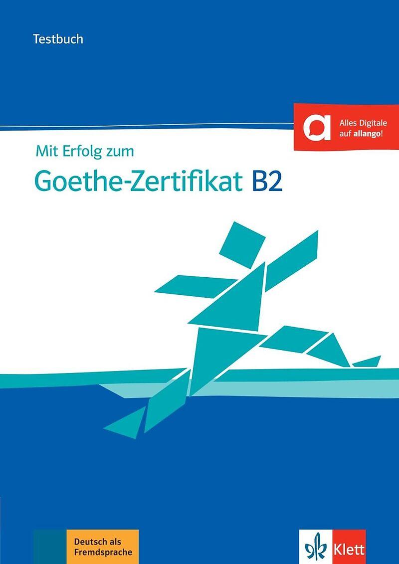 Mit Erfolg Zum Goethe Zertifikat B2 Buch Und Audiodateien Uta