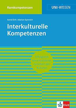 E-Book (epub) Uni-Wissen Interkulturelle Kompetenzen von Astrid Erll, Marion Gymnich