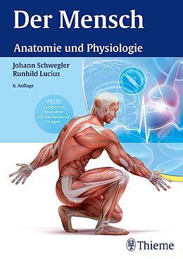 E-Book (pdf) Der Mensch - Anatomie und Physiologie von Johann S. Schwegler