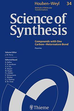 E-Book (pdf) Science of Synthesis: Houben-Weyl Methods of Molecular Transformations Vol. 34 von Daniel Bellus, Jonathan M. Percy, Ricard Roig-Sanchez