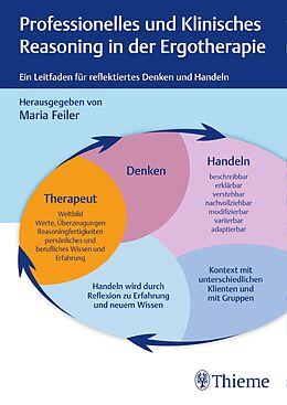 Fester Einband Professionelles und klinisches Reasoning in der Ergotherapie von