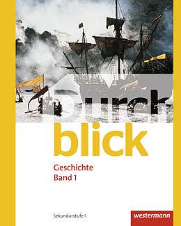Durchblick Geschichte 1. Schülerband. CH [Version allemande]