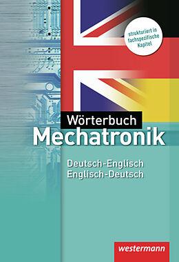 Kartonierter Einband Wörterbuch Mechatronik von Sibylle Schmidt, Hans-Joachim Petersen