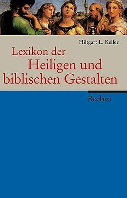 Lexikon der Heiligen und biblischen Gestalten [Version allemande]
