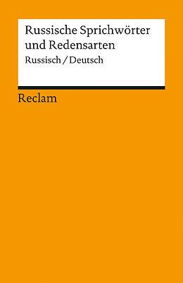 Russische Sprichwörter und Redensarten [Version allemande]