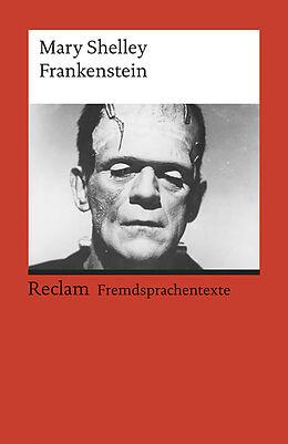 Kartonierter Einband Frankenstein; or, The Modern Prometheus von Mary Shelley, Mary Wollstonecraft Shelley