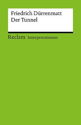 E-Book (pdf) Interpretation. Friedrich Dürrenmatt: Der Tunnel von Jan Knopf