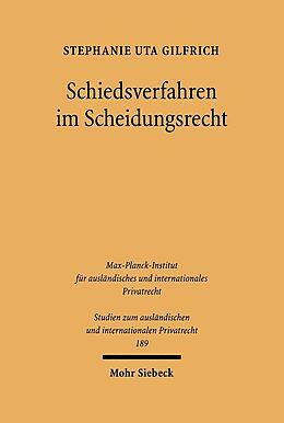 Kartonierter Einband Schiedsverfahren im Scheidungsrecht von Stephanie Uta Gilfrich
