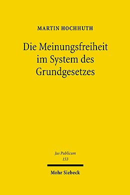 E-Book (pdf) Die Meinungsfreiheit im System des Grundgesetzes von Martin Hochhuth
