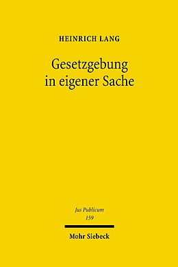 E-Book (pdf) Gesetzgebung in eigener Sache von Heinrich Lang