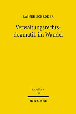 E-Book (pdf) Verwaltungsrechtsdogmatik im Wandel von Rainer Schröder