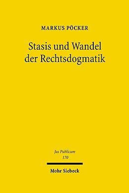 E-Book (pdf) Stasis und Wandel der Rechtsdogmatik von Markus Pöcker