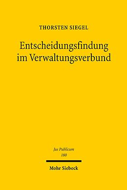 E-Book (pdf) Entscheidungsfindung im Verwaltungsverbund von Thorsten Siegel
