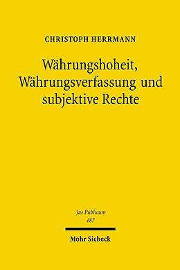 E-Book (pdf) Währungshoheit, Währungsverfassung und subjektive Rechte von Christoph Herrmann