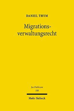 E-Book (pdf) Migrationsverwaltungsrecht von Daniel Thym