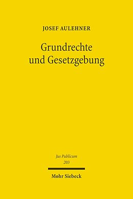 E-Book (pdf) Grundrechte und Gesetzgebung von Josef Aulehner