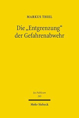 E-Book (pdf) Die 'Entgrenzung' der Gefahrenabwehr von Markus Thiel