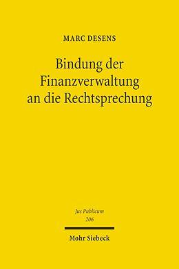 E-Book (pdf) Bindung der Finanzverwaltung an die Rechtsprechung von Marc Desens