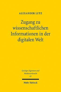 Kartonierter Einband Zugang zu wissenschaftlichen Informationen in der digitalen Welt von Alexander Lutz