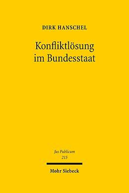 E-Book (pdf) Konfliktlösung im Bundesstaat von Dirk Hanschel