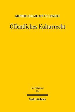 E-Book (pdf) Öffentliches Kulturrecht von Sophie-Charlotte Lenski