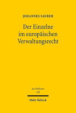 E-Book (pdf) Der Einzelne im europäischen Verwaltungsrecht von Johannes Saurer