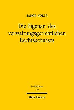 E-Book (pdf) Die Eigenart des verwaltungsgerichtlichen Rechtsschutzes von Jakob Julius Nolte