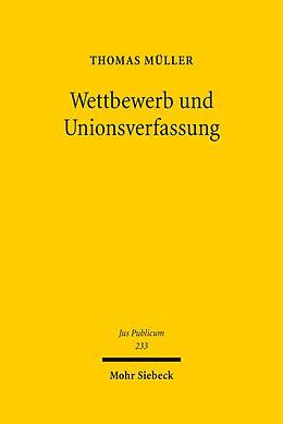 E-Book (pdf) Wettbewerb und Unionsverfassung von Thomas Müller